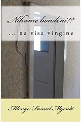 Nihame bondeni!? (Hadithi za Uswahilini) (Swahili Edition) Kindle Edition