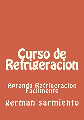 Descargar Libro Curso De Refrigeracion German Sarmiento