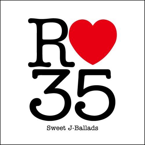R35 Sweet J-Ballads [Compilation]