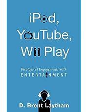 iPod, YouTube, Wii Play