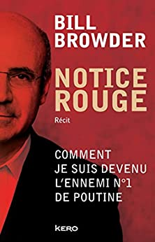 Notice rouge (French Edition) by [Browder, Bill, Bombard, Renaud]