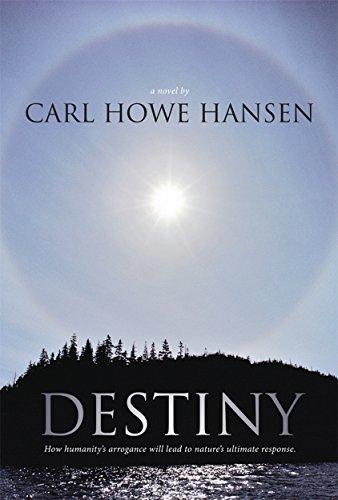 Destiny by [Hansen, Carl Howe]