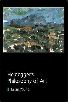 Heidegger's Philosophy of Art