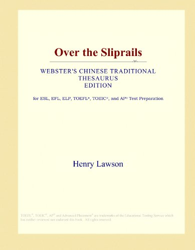 Over the Sliprails (Webster's Chinese Traditional Thesaurus Edition) by ICON Group International, Inc.