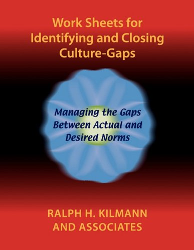 Work Sheets for Identifying and Closing Culture-Gaps