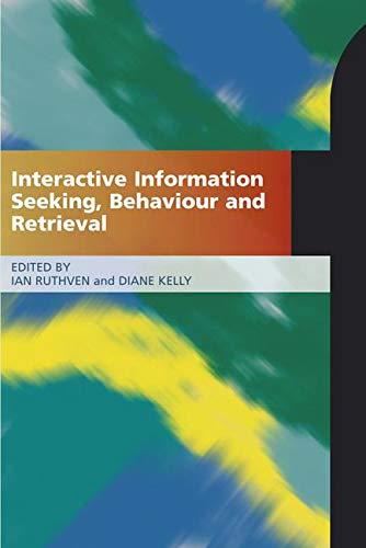 Interactive Information Seeking Behaviour and Retrieval