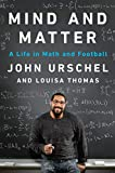 Mind and Matter: A Life in Math and Football: more info