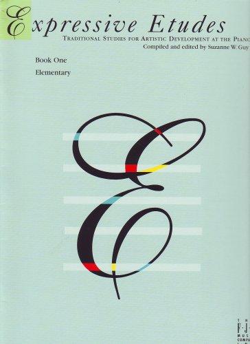 Expressive Etudes, Book One (Expressively Etudes Series)