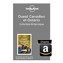 Ouest Canadien et Ontario 4 - Colombie-Britannique (French Edition)