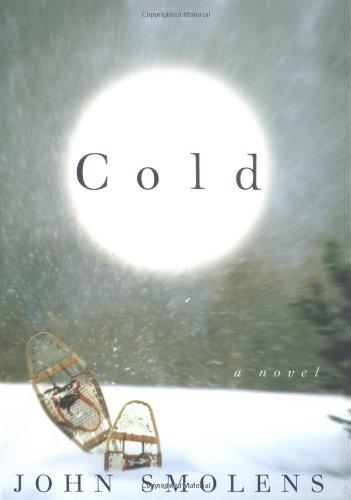 Read Online Cold: A Novel (Fiction) ebook