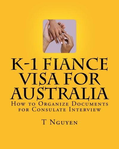 K-1 Fiance Visa for Australia: How to Organize Documents for Consulate Interview