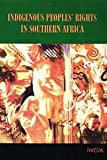 Indigenous Peoples' Rights in Southern Africa, Vinding, Diana, 8791563089