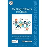 The Drugs Offences Handbook (Criminal Practice Series)