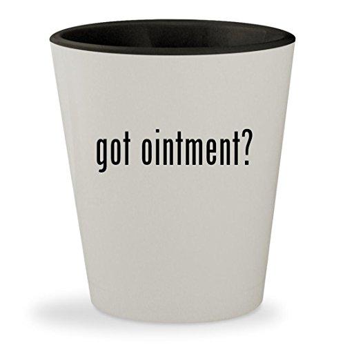 Propionate Ointment - got ointment? - White Outer & Black Inner Ceramic 1.5oz Shot Glass