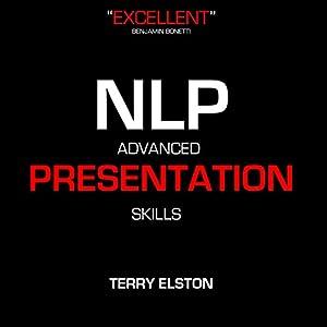 NLP Advanced Presentation Skills with Terry Elston Speech