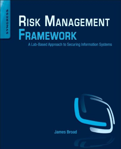 Risk Management Framework: A Lab-Based Approach to Securing Information Systems Reader