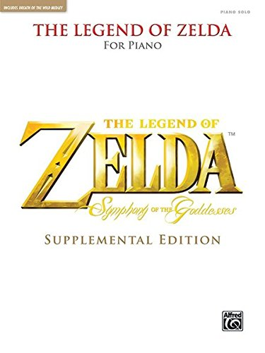 The Legend of Zelda Symphony of the Goddesses (Supplemental Edition) Piano Solos (Tapa Blanda)