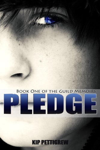 Pledge: Book One of the Guild Memoirs
