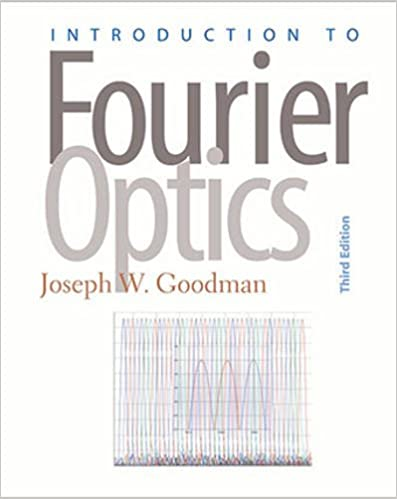 Introduction to fourier optics joseph w goodman 9780974707723 introduction to fourier optics joseph w goodman 9780974707723 amazon books fandeluxe Image collections