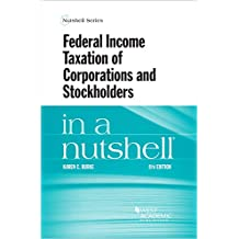 Federal Income Taxation of Corporations and Stockholders in a Nutshell (Nutshells)