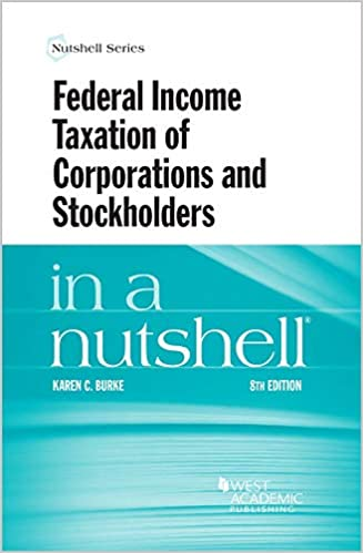 federal income taxation of corporations and stockholders in a nutshell nutshells