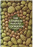 The Complete Potato Cookbook, Bakalar, Ruth, 0131622978