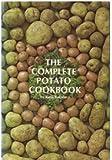 The Complete Potato Cookbook, Bakalar, Ruth, 0131622978