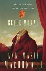 Belle Moral: A Natural History