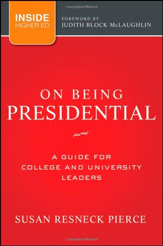 On Being Presidential:Guide F/College..