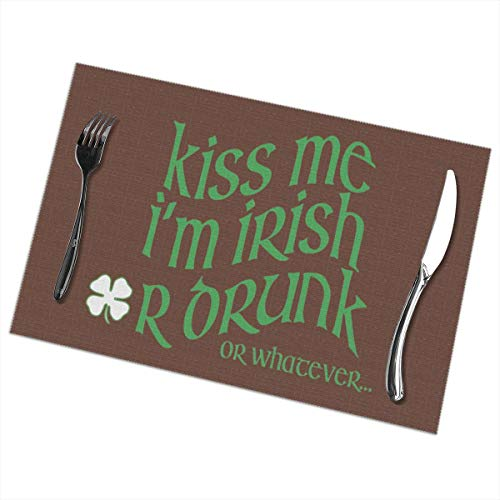 (Placemats for Dining Table Set of 6 Kiss Me I'm Irish, Or Drunk, Or Whatever Wear-Resistant Heat-Resistant Kitchen Table Mats 18