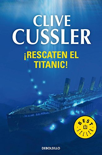 Descargar Libro ¡rescaten El Titanic! : 244 Clive Cussler
