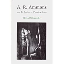 A. R. Ammons and the Poetics of Widening Scope