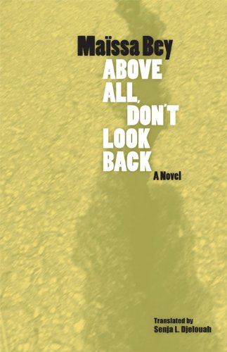 Above All, Don't Look Back (CARAF Books: Caribbean and...