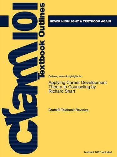 By Richard S. Sharf: Applying Career Development Theory to Counseling Fourth (4th) Edition
