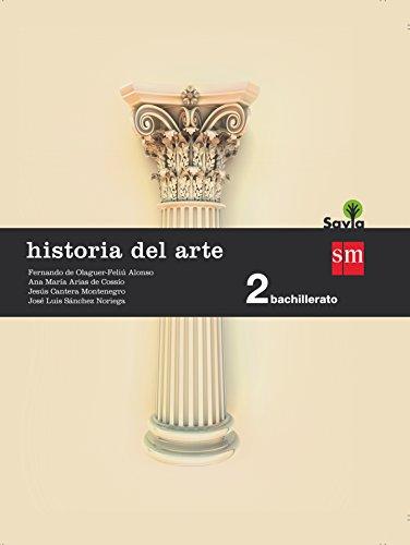 Historia del arte. 2 Bachillerato. Savia - 9788467587180