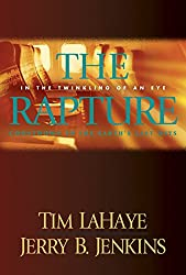 The Rapture: In the Twinkling of an Eye / Countdown to the Earth's Last Days (Before They Were Left Behind Book 3)