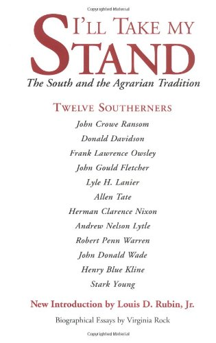 I'll Take My Stand: The South and the Agrarian Tradition (Library of Southern Civilization) by Brand: Louisiana State Univ Pr