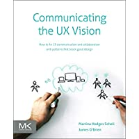 Communicating the UX Vision: 13 Anti-Patterns That Block Good Ideas
