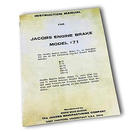 Amazon com: Jacobs Engine Brake Model #71 Instruction Manual