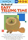 img - for [(My Book of Easy Telling Time: Learning about Hours and Half-Hours )] [Author: Kumon Publishing] [Jun-2011] book / textbook / text book