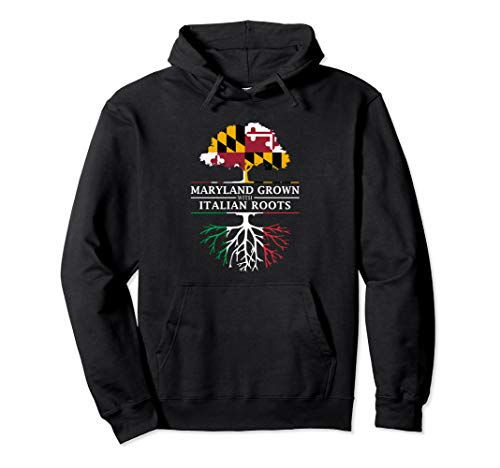 Maryland Grown with Italian Roots - Italy Pullover Hoodie