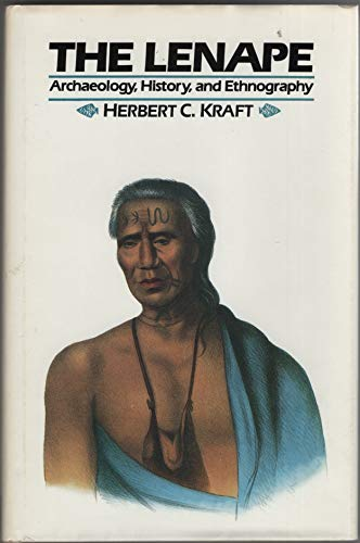 The Lenape: Archaeology, History, and Ethnography