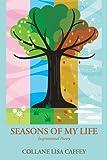 Seasons of My Life, Collane Lisa Caffey, 1468581457