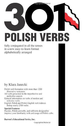 301 Polish Verbs (201/301 Verbs Series)