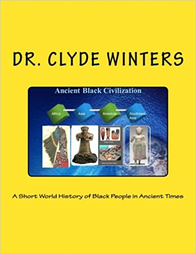 A Short World History Of Black People In Ancient Times Paperback November 30 2013