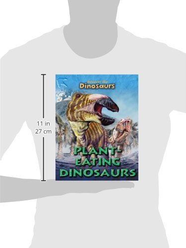 Plant-Eating Dinosaurs (Discover the Dinosaurs)