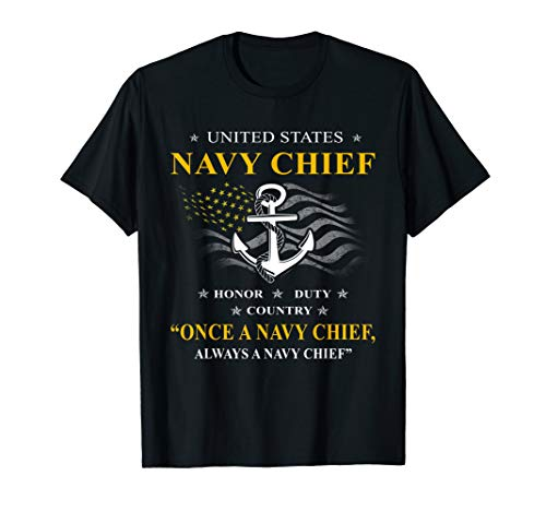 Once a Navy Chief, Always a Navy Chief T-Shirt