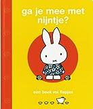 Ga je mee met Nijntje: een boek vol flapjes