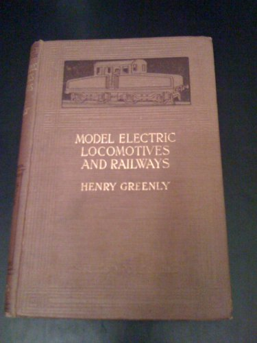 Model Electric Locomotives and (Electric Railroad Company)