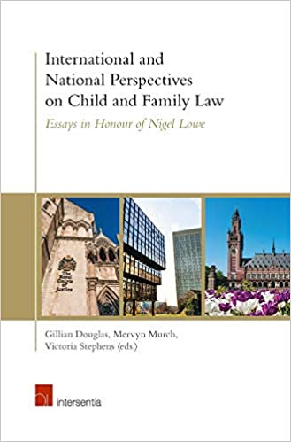 Amazoncom International And National Perspectives On Child And  International And National Perspectives On Child And Family Law Essays In  Honour Of Nigel Lowe First Edition